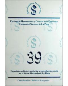 Espacio tecnológico, población y reproducción social en el sector hortícola de La Plata