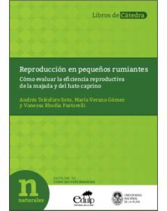 Reproducción en pequeños rumiantes: Cómo evaluar la eficiencia reproductiva de la majada y del hato caprino