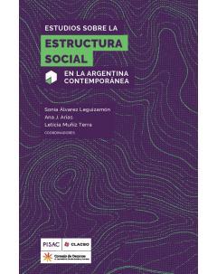 Estudios sobre la estructura social en la Argentina contemporánea