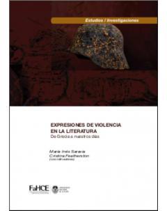 Expresiones de violencia en la literatura: De Grecia a nuestros días