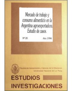 Mercado de trabajo y consumo alimenticio en la Argentina agroexportadora: Estudio de casos