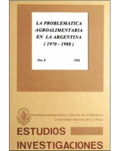 La problemática agroalimentaria en la Argentina (1970-1988)
