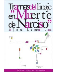 """Tramas del linaje en """"Muerte de Narciso"""" de José Lezama Lima"""