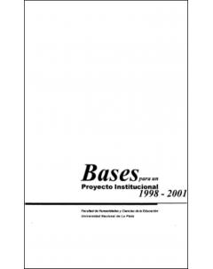 Bases para un proyecto institucional 1998-2001