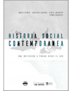 Historia Social Contemporánea: Una invitación a pensar desde el Sur
