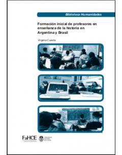 Formación inicial de profesores en enseñanza de la Historia en Argentina y Brasil