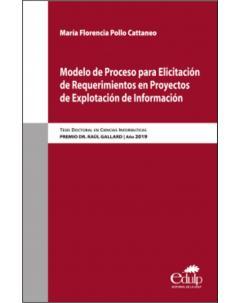 Modelo de Proceso para Elicitación de Requerimientos en Proyectos de Explotación de Información