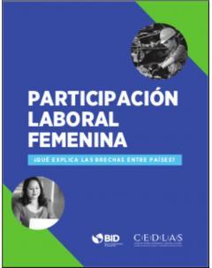 Participación laboral femenina ¿qué explica las brechas entre países?
