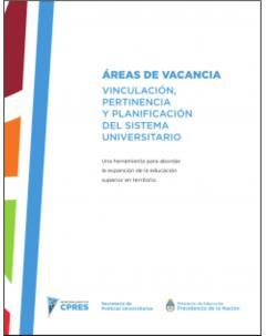 Áreas de vacancia: Vinculación, pertinencia y planificación del Sistema Universitario