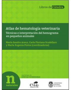Atlas de hematología veterinaria: Técnicas e interpretación del hemograma en pequeños animales