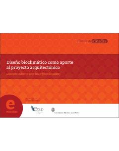 Diseño bioclimático como aporte al proyecto arquitéctonico