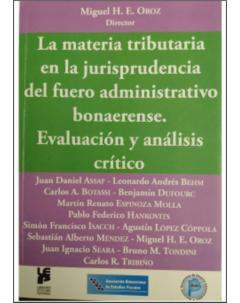 La materia tributaria en la jurisprudencia del fuero administrativo bonaerense: Evaluación y análisis crítico