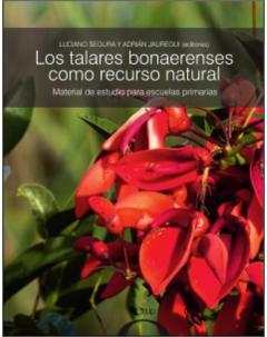 Los talares bonaerenses como recurso natural: Material de estudio para escuelas primarias