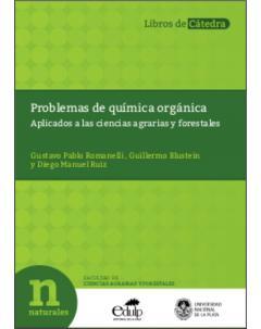 Problemas de química orgánica: Aplicados a las ciencias agrarias y forestales
