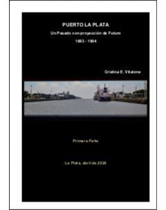 Puerto La Plata: Un pasado con proyección de futuro 1883-1904. Primera parte