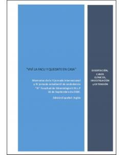 Memorias de la V Jornada Internacional y de la IV Jornada Estudiantil de Endodoncia A, Facultad de Odontología UNLP: Edición español-inglés