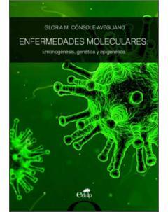 Enfermedades moleculares: embriogénesis, genética y epigenética