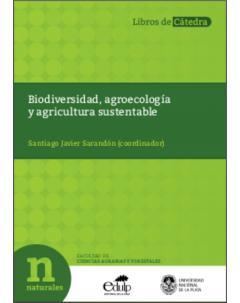 Biodiversidad, agroecología y agricultura sustentable