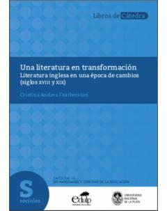 Una literatura en transformación: Literatura inglesa en una época de cambios (siglos XVIII y XIX)