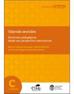 Tejiendo sentidos: Escrituras pedagógicas desde una perspectiva intercultural