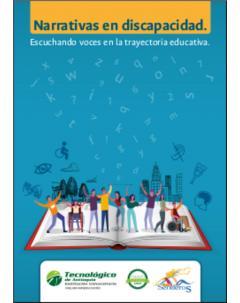 Narrativas en discapacidad: Escuchando voces en la trayectoria educativa