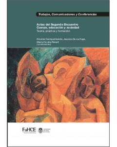 Actas del Segundo Encuentro Cuerpo, Educación y Sociedad: Teoría, práctica y formación