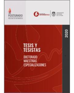Facultad de Informática - Tesis y tesistas: Año 2020