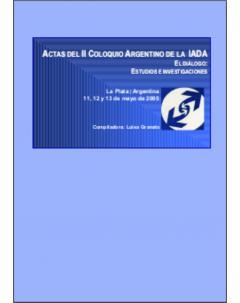 Actas del II Coloquio Argentino de la IADA: El diálogo: estudios e investigaciones