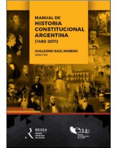 Manual de Historia Constitucional Argentina (1492-2011)