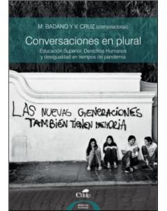 Conversaciones en plural: Educación superior, derechos humanos y desigualdad en tiempos de pandemia
