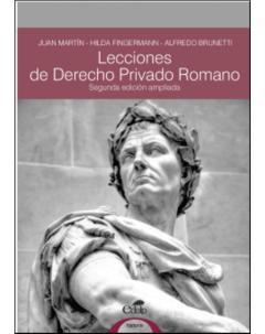 Lecciones de Derecho Privado Romano: Segunda edición ampliada