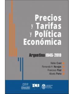 Precios y tarifas y política económica: Argentina 1945-2019