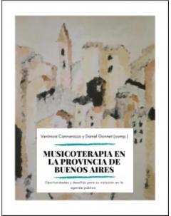Musicoterapia en la provincia de Buenos Aires: Oportunidades y desafíos para su inclusión en la agenda pública