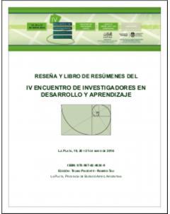 Reseña y Libro de Resúmenes del IV Encuentro de Investigadores en Desarrollo y Aprendizaje
