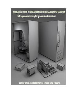 Arquitectura y organización de la computadora: Microprocesadores y Programación Assembler