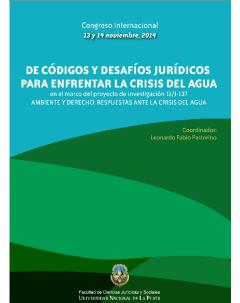 De códigos y desafíos jurídicos para enfrentar la crisis del agua