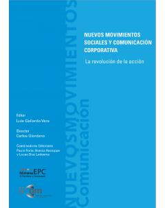 Nuevos movimientos sociales y comunicación corporativa: La revolución de la acción