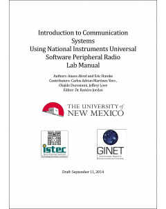 Introduction to Communication Systems Using National Instruments Universal Software Peripheral Radio Lab Manual