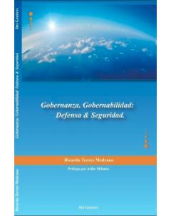 Gobernanza, Gobernabilidad: Defensa & Seguridad