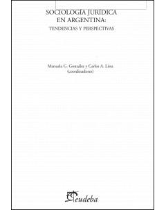 Sociología jurídica en Argentina: tendencias y perspectivas