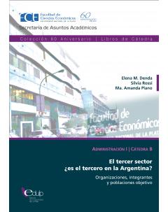 El tercer sector ¿es el tercero en Argentina? Organizaciones, integrantes y poblaciones objetivo