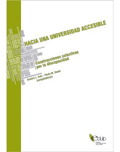 Hacia una universidad accesible: Construcciones colectivas por la discapacidad