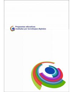 Propuestas educativas mediadas por tecnologías digitales: Algunas pautas de trabajo