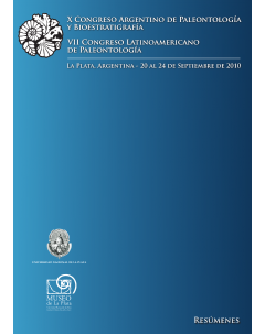 X Congreso Argentino de Paleontología y Bioestratigrafía y VII Congreso Latinoamericano de Paleontología: Resúmenes