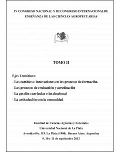 IV Congreso Nacional y III Congreso Internacional de Enseñanza de las Ciencias Agropecuarias: Tomo I
