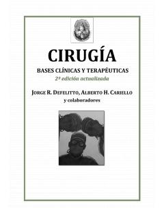Cirugía. Bases clínicas y terapéuticas: Segunda edición actualizada