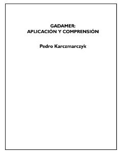 Gadamer: aplicación y comprensión