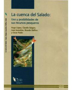 La cuenca del Salado: uso y posibilidades de sus recursos pesqueros