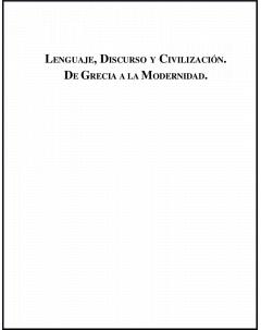 Lenguaje, discurso y civilización: De Grecia a la modernidad