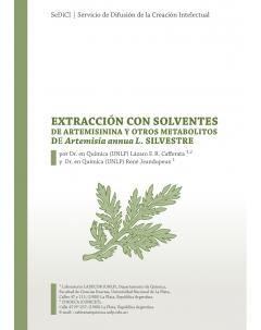 Extracción con solventes de artemisinina y otros metabolitos de Artemisia annua L. silvestre